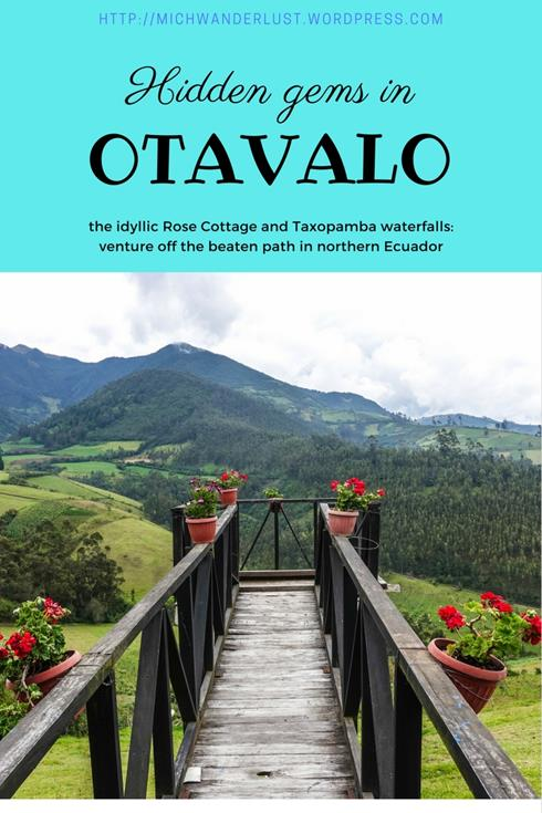 Hidden gems in Otavalo: the idyllic Rose Cottage and little-visited Taxopamba waterfalls   Otavalo   Ecuador   hiking   things to do in Otavalo