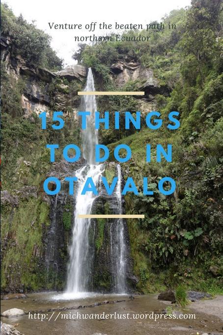 15 things to do in Otavalo, Ecuador | MichWanderlust | #Ecuador #travel