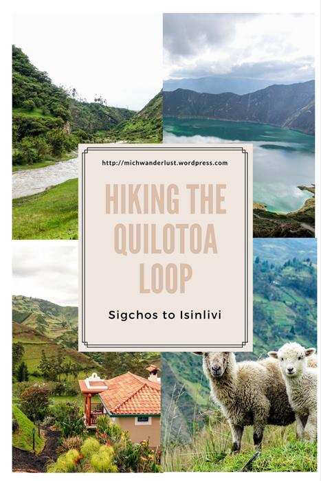 Hiking the Quilotoa Loop Sigchos to Isinlivi